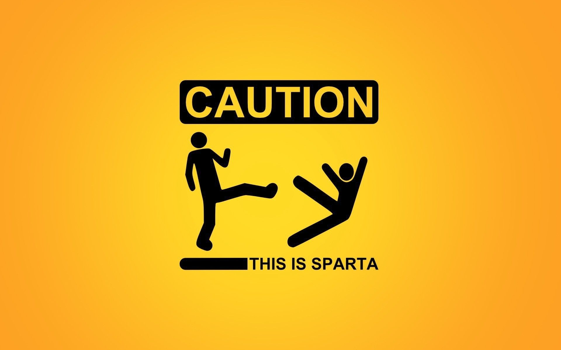 Caution Sign This Is Sparta